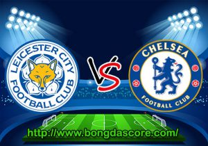 Leicester City VS Chelsea – Vòng 21 Giải Ngoại Hạng Anh 2016-17