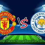 Leicester City VS Manchester United – Vòng 24 Giải Ngoại Hạng Anh 2016-17